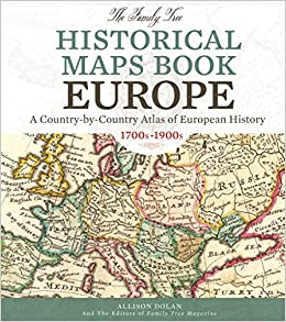 The Family Tree Historical Maps Book Europe A Country By Country