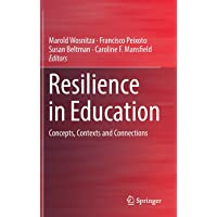 Resilience in Education: Concepts, Contexts and Connections