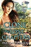 Download Clone:: The Lost Chapters (Volume 3) in PDF ePUB Free Online