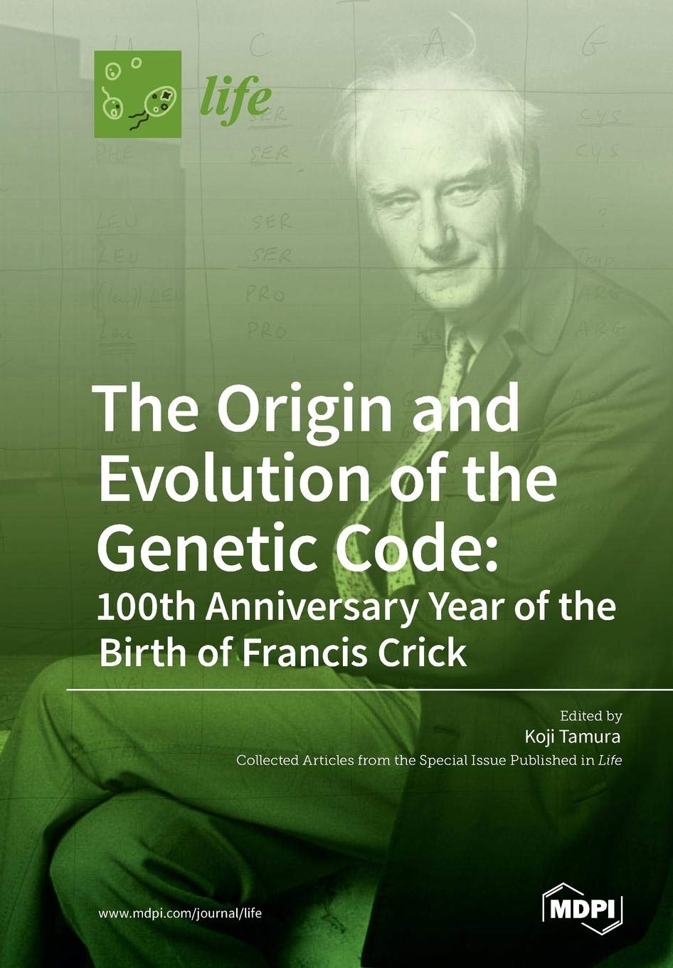 The Origin and Evolution of the Genetic Code: 100th Anniversary Year