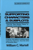 Supporting Character Secrets (Screenwriting Blue Books Book 12)
