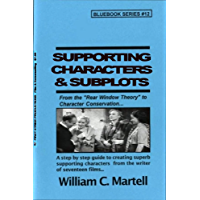 Supporting Character Secrets (Screenwriting Blue Books Book 12) (English Edition)
