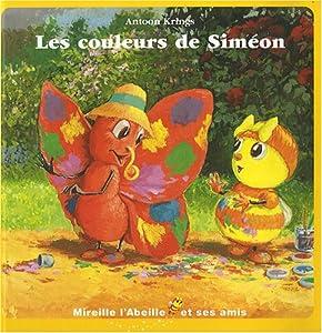 """Afficher """"Mireille l'abeille et ses amis n° 1<br /> Les couleurs de Siméon"""""""