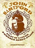 John Hartford, Pilot of a Steam Powered Aereo-Plain, Andrew Vaughan, 0615806619