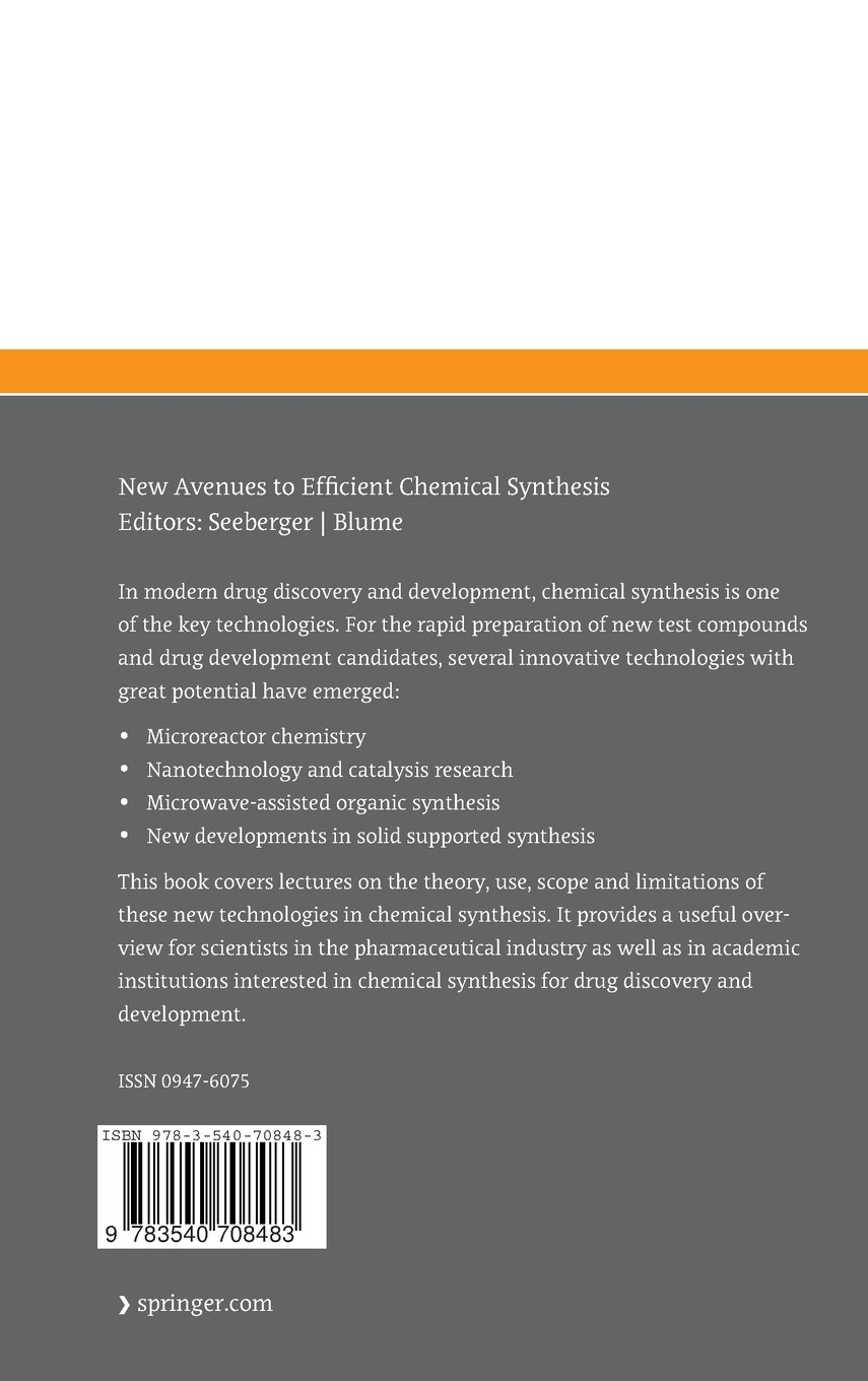 New Avenues to Efficient Chemical Synthesis: Emerging Technologies (Ernst Schering Foundation Symposium Proceedings)