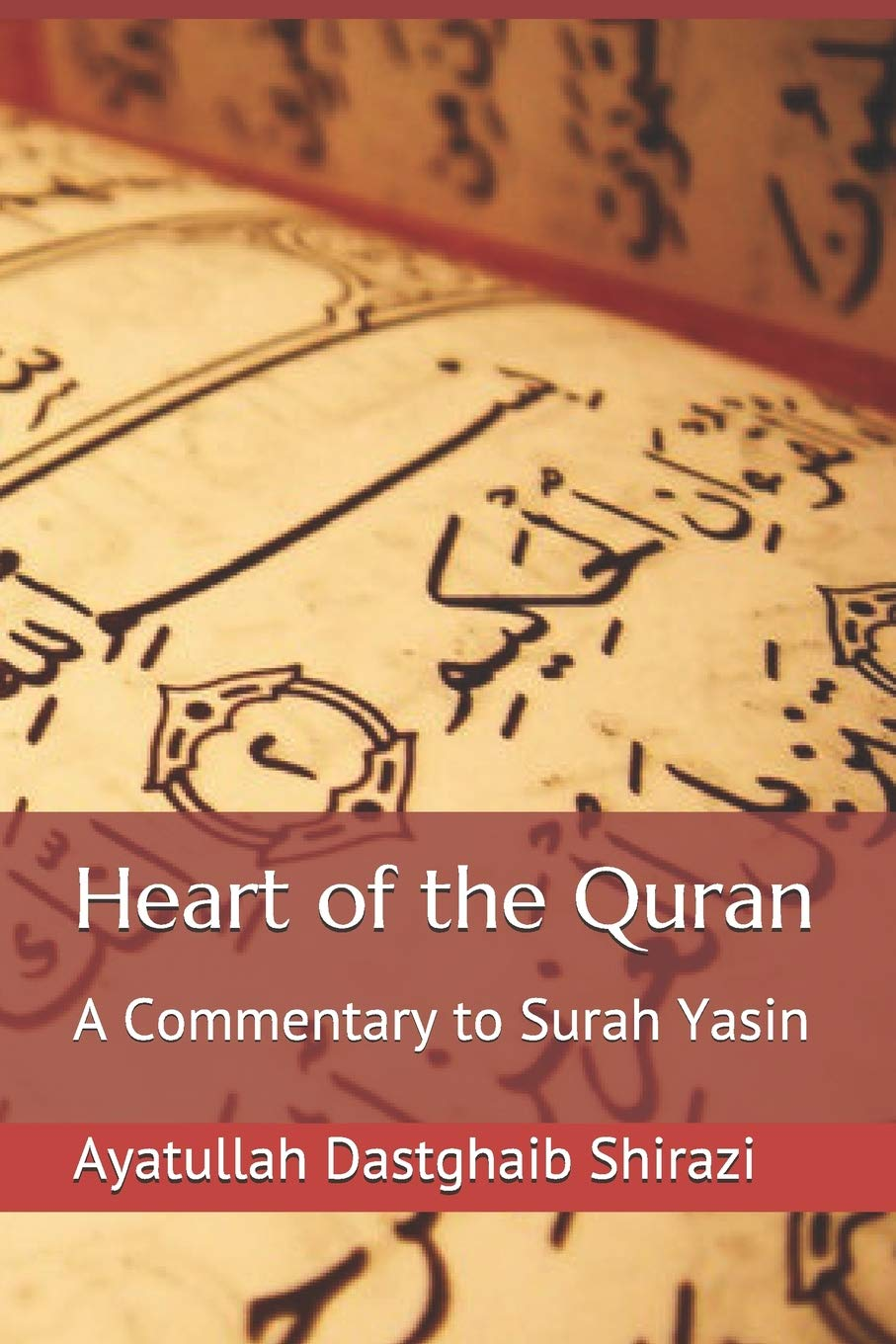Surah Yasin Page 2 >> Heart Of The Quran A Commentary To Surah Yasin Ayatullah