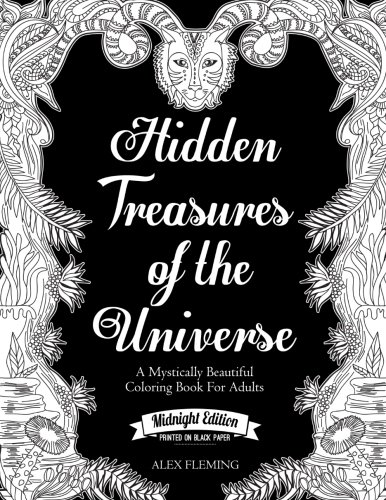 Hidden Treasures Of The Universe Midnight Edition A Mystically Beautiful Coloring Book For Adults