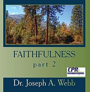 Faithfulness part 2