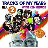 BBC Radio 2's Tracks Of My Years With Ken Bruce