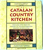 Catalan Country Cooking, Marimar Torres, 0201577216