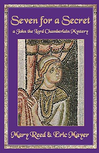 Seven For a Secret (John the Lord Chamberlain Book 7)