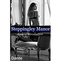 Steppingley Manor: Book 1 Introduction (English Edition)