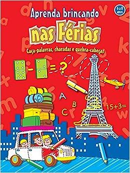 Aprenda Brincando nas Férias (Em Portuguese do Brasil): Vários Autores: 9789461955210: Amazon.com: Books