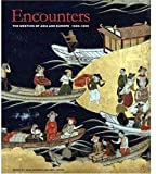 img - for Encounters: The Meeting of Asia and Europe 1500 - 1800 book / textbook / text book