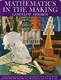 Mathematics in the Making, Lancelot Thomas Hogben, 0883651882