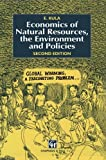 The Economics of Natural Resources : The Environment and Policies, Kula, E., 0412576406
