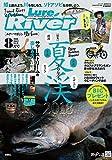ルアーマガジンリバー(46) 2018年 08 月号 [雑誌]: Lure magazine(ルアーマガジ 増刊