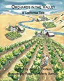Search : Orchards in the Valley: A California Tale