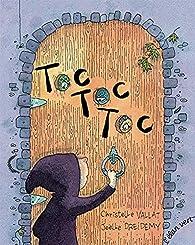 Toc Toc Toc par Christelle Vallat
