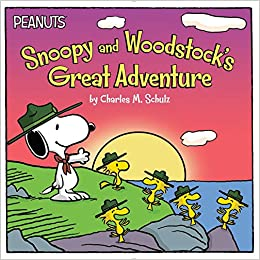 3d9619fb34bc48 Snoopy and Woodstock s Great Adventure (Peanuts) Paperback – December 15