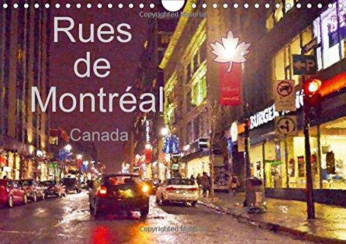 Rues de Montreal 2016: Montreal en toutes saisons et en toutes circonstances (Calvendo Art) (French Edition) pdf epub