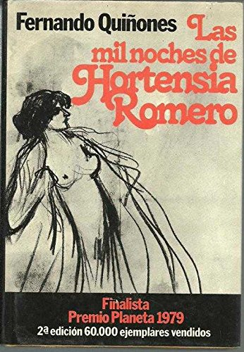 Las mil noches de Hortensia Romero: Novela (Colección Autores españoles e hispanoamericanos) (Spanish Edition) pdf epub