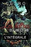 Les lettres de l'âne Cetro: L'intégrale (French Edition)