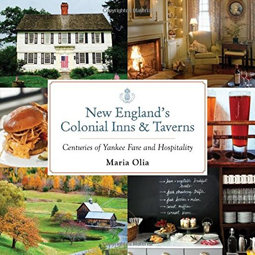 Avon Hospitality - New England's Colonial Inns & Taverns: Centuries of Yankee Fare and Hospitality