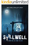 Stillwell: A Haunting on Long Island (English Edition)