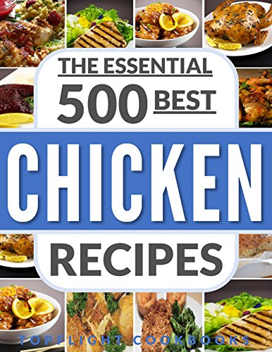 CHICKEN RECIPES: 500 Best Chicken Recipes (chicken soup, slow cook