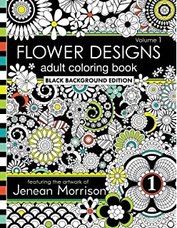 1 Flower Designs Coloring Book An Adult Coloring Book for Stress