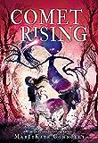 Comet Rising (Shadow Weaver Book 2)