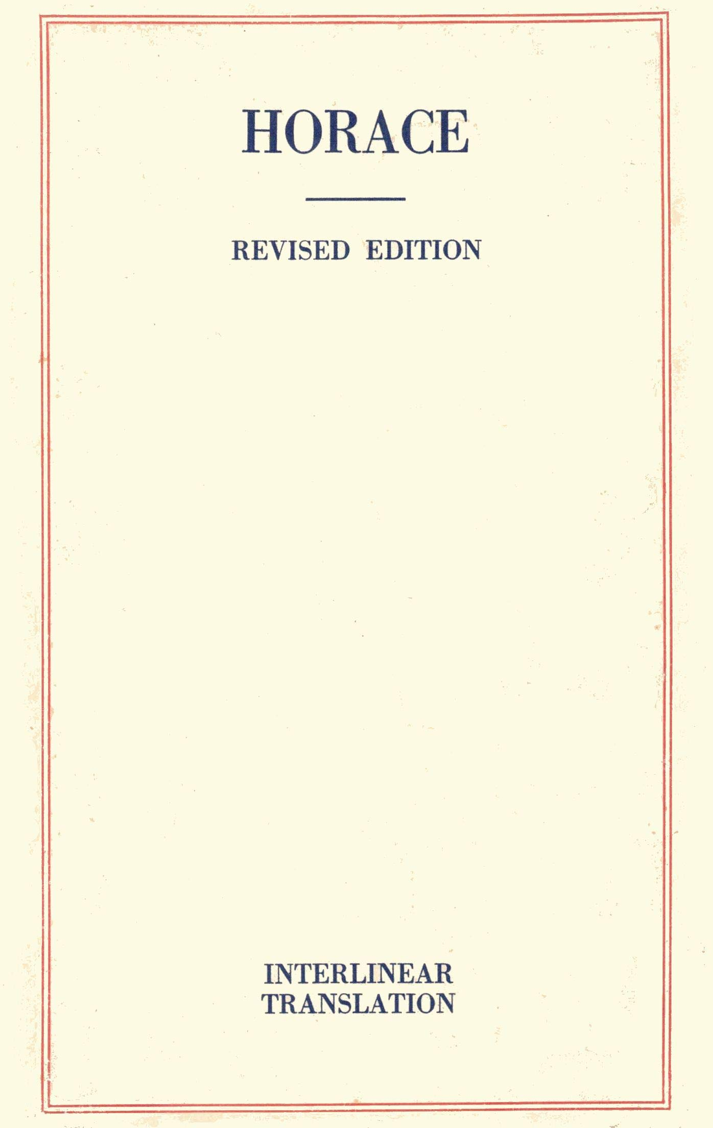 The Complete Works of Horace (Classic Interlinear