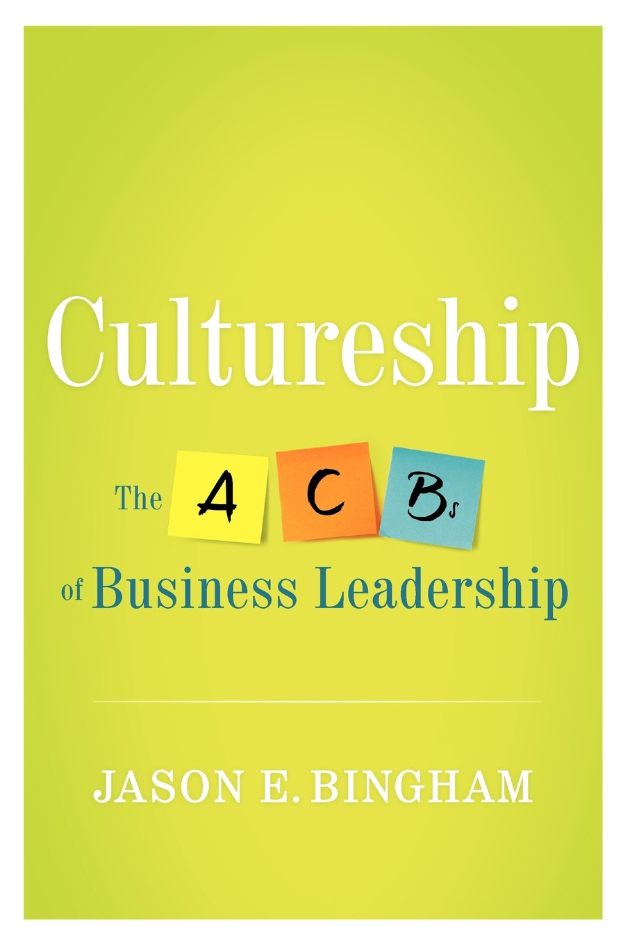 Download Cultureship: The ACBs of business leadership PDF