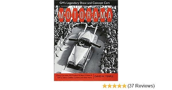 Motorama: GM\'s Legendary Show & Concept Cars (Cartech): David Temple ...