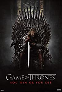 Pyramid America Game of Thrones You Win or You Die Iron Throne Ned Stark TV Cool Wall Decor Art Print Poster 24x36