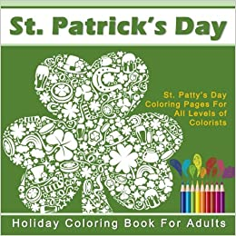 Amazon.com: St. Patrick's Day Holiday Coloring Book for ...