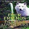 Four Friends Forest Adventure