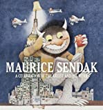 Maurice Sendak: a Celebration of the Artist and His Work, Justin G. Schiller, 1419708260