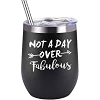 Sangyn Not a Day Over Fabulous Insulated Wine Tumbler Cup