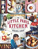 The Little Paris Kitchen%3A 120 Simple B