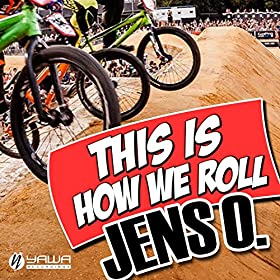 Jens O.-This Is How We Roll
