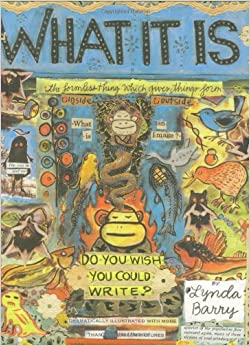 Image result for what it is lynda barry