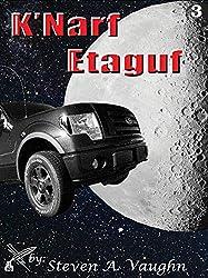 K'Narf Etaguf (Temani, K'Narf and Holpen Series - Book 3)