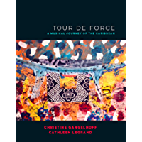 Tour de Force: A Musical Journey of the Caribbean