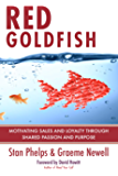Red Goldfish: Motivating Sales and Loyalty Through Shared Passion and Purpose (English Edition)