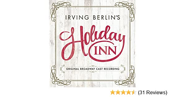 Irving Berlin's Holiday Inn (Original Broadway Cast