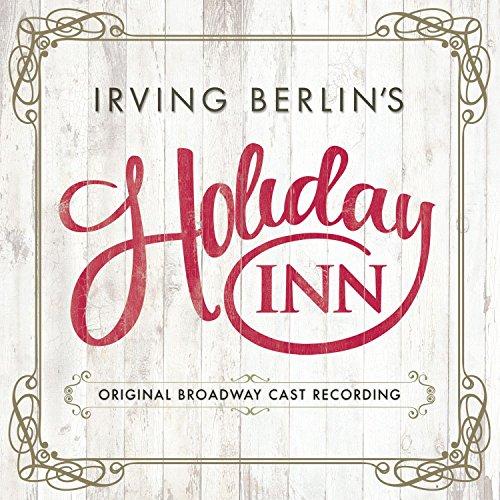 Irving Berlins Holiday Inn  Original Broadway Cast Recording