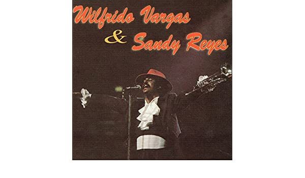La Batidora by Wilfrido Vargas & Sandy Reyes on Amazon Music - Amazon.com