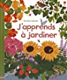 J'apprends à jardiner par Bone